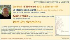Alain Freixe, Vers les riveraines